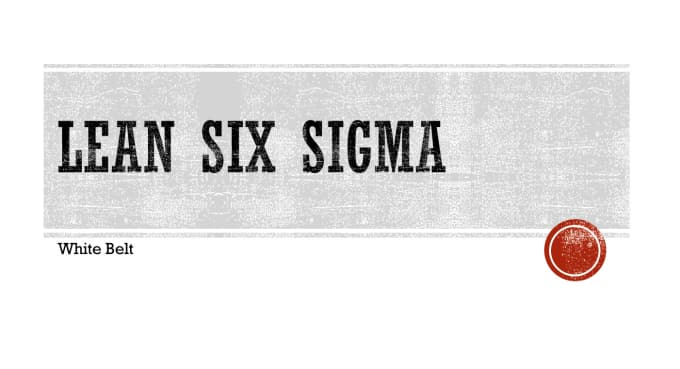 teach you to become lean six sigma white belt