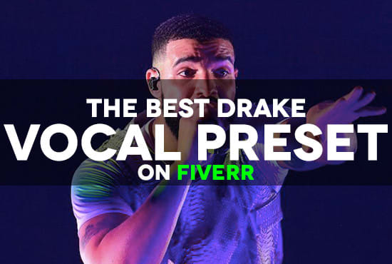 send you a drake vocal preset for fl studio