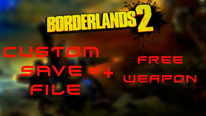 Borderlands 2 game save file ps3 can you win at online slots