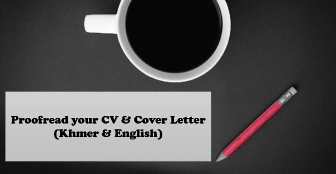 Proofread And Edit Your Cv Or Cover Letter By Limkosal