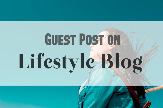 publish guest post in da 41 lifestyle blog