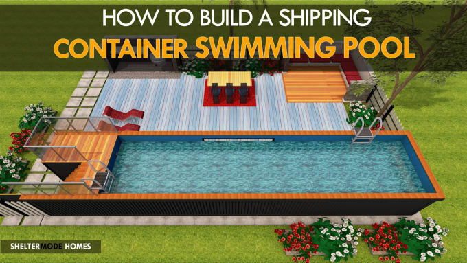 design a shipping container swimming pool for you
