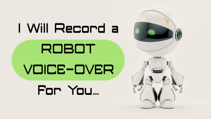record a robot voice over