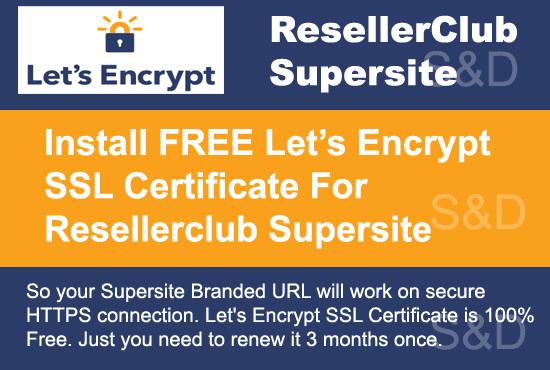 Install free letsencrypt ssl certificate on resellerclub supersite ...