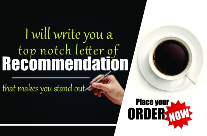 create a topnotch recommendation or reference letter