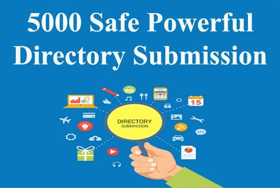 5000 Safe Powerful Directory Submission