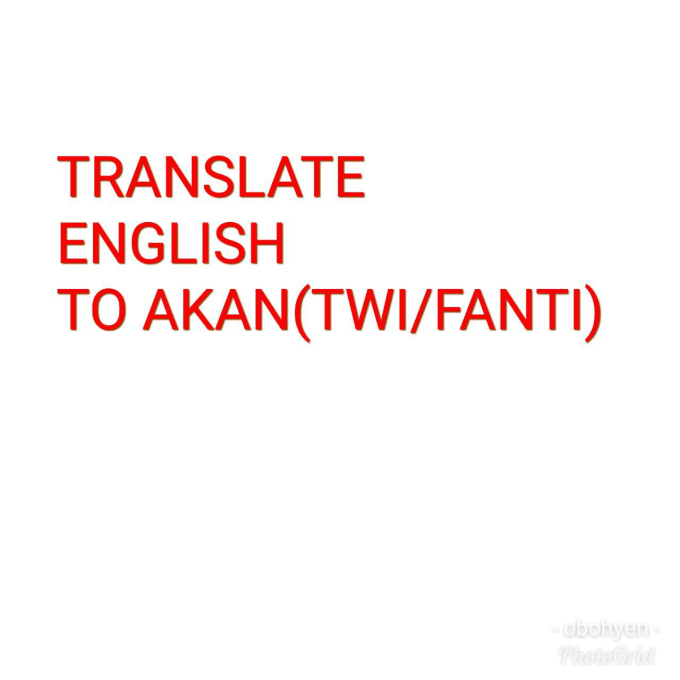 translate english to twi or akan ghanaian language