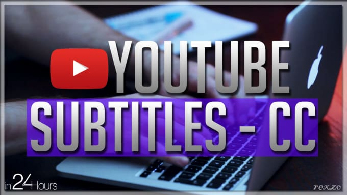 rexzo_graphics : I will transcribe youtube video or audio into subtitles or  cc for $5 on www fiverr com