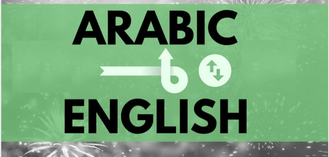 provide you with perfect english to arabic translation