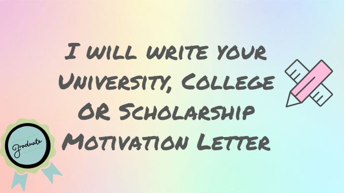Write your university motivation letter by crtvsols spiritdancerdesigns Image collections
