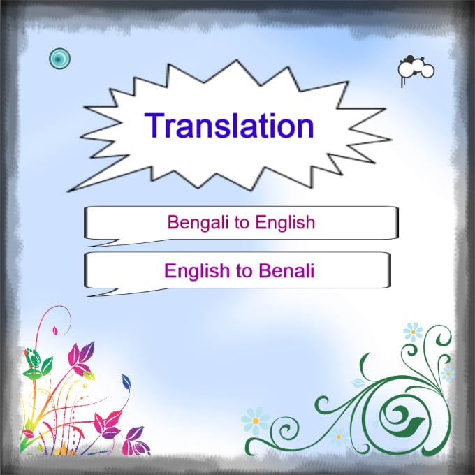 swarna2112 : I will do translation bengali to english or english to bengali  for $10 on www fiverr com