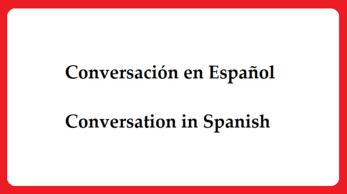 I will talk to you in spanish