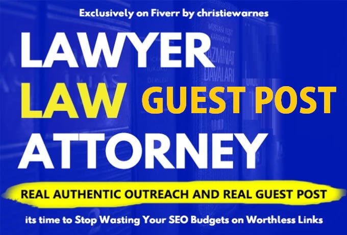 guest post on law,legal,lawyer niche blog