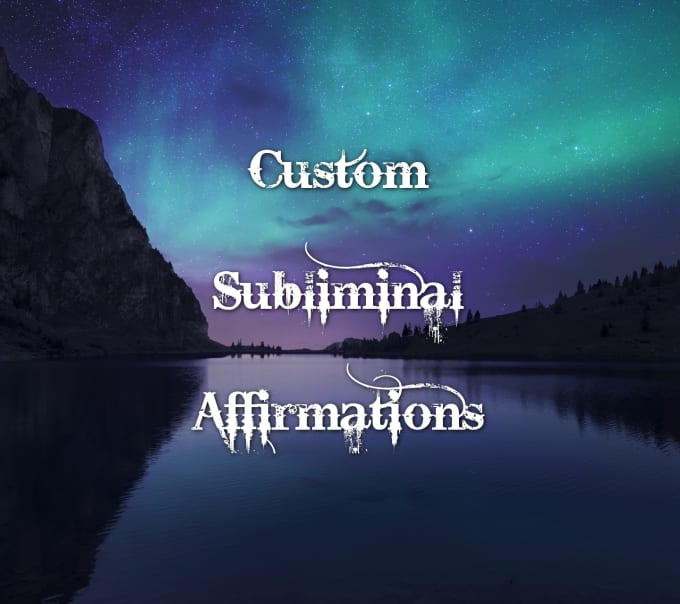 thelovingangel : I will make you a custom subliminal affirmations track for  $5 on www fiverr com