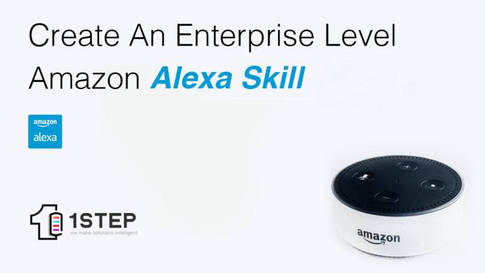 create an enterprise level amazon echo alexa skill