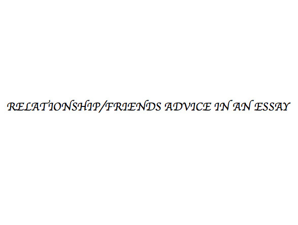 relationship with friends essay