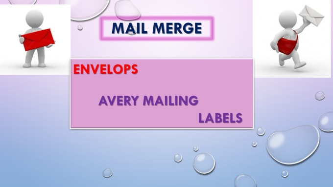 do mail merge, avery mailing labels and envelopes