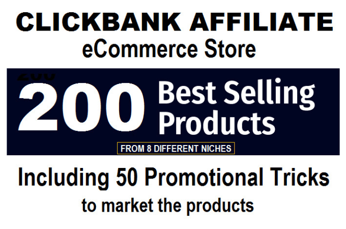 build clickbank affiliate store with 200 products to make money online