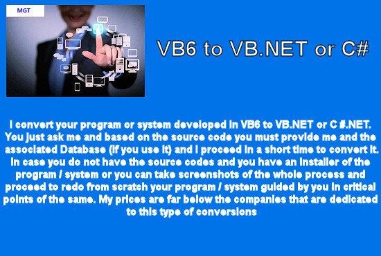 maxgilt : I will pass your vb6 program to vb net for $100 on www fiverr com