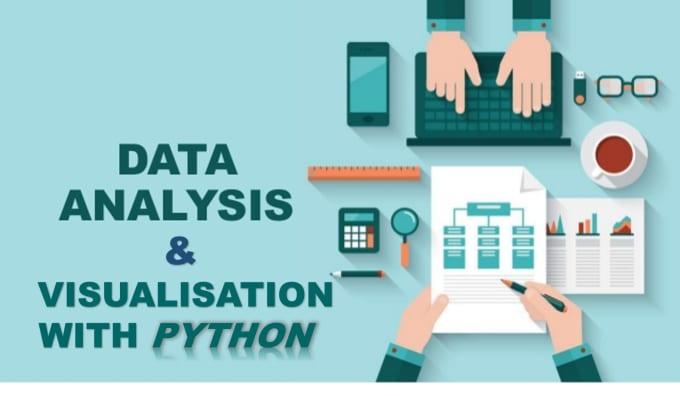 lechiakhmohamed : I will do data analysis and visualisation in python for  $20 on www fiverr com
