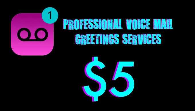 Record a pro voicemail greeting now by joshmclellan record a pro voicemail greeting now m4hsunfo