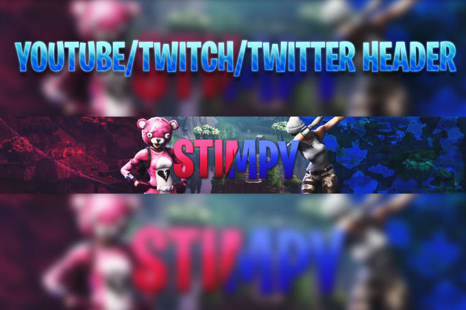 Design Youtube And Twitch Fortnite Banners Overlay And Icons By Stimpy