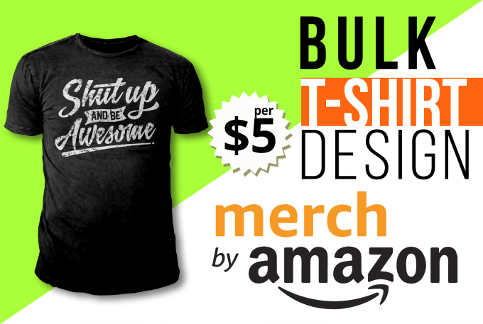 6d10223b I will provide bulk t shirt design for march by amazon that go viral