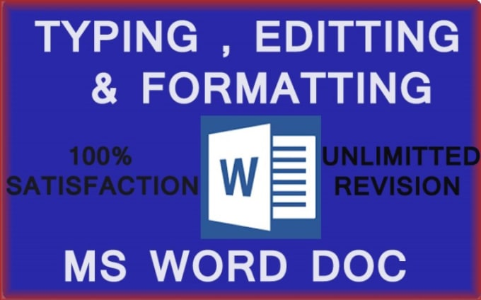 do typing editing and formatting of microsoft word document