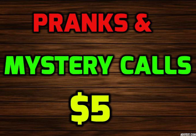 do prank calls and mystery calling