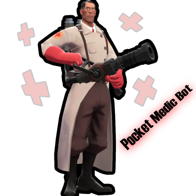 have a bot pocket medic you in tf2