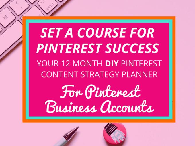 deliver a diy pinterest content strategy planner