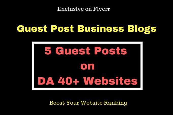 do guest post in da 40 above business blogs