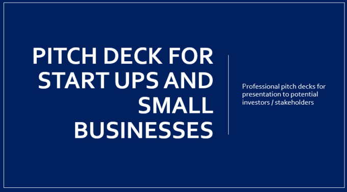 djlonergan : I will create a professional, high quality pitch deck for $275  on www fiverr com