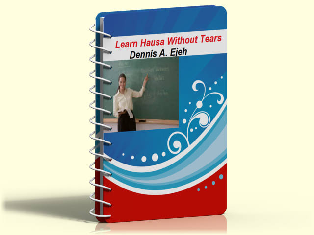 ejehdennis : I will sell to you an ebook that teaches hausa language for $5  on www fiverr com