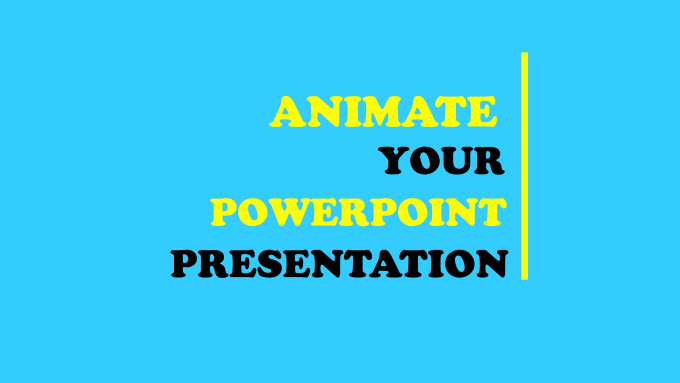 make animation for powerpoint presentation by akib18