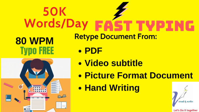 type, retype from PDF video subtitle hand writing etc