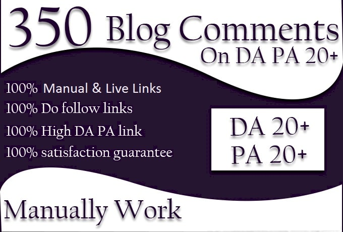 madihabano : I will do manually 350 high da pa blog comment backlinks for  $10 on www fiverr com