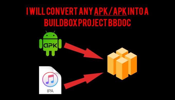 convert any apk or ipa into a buildbox project bbdoc