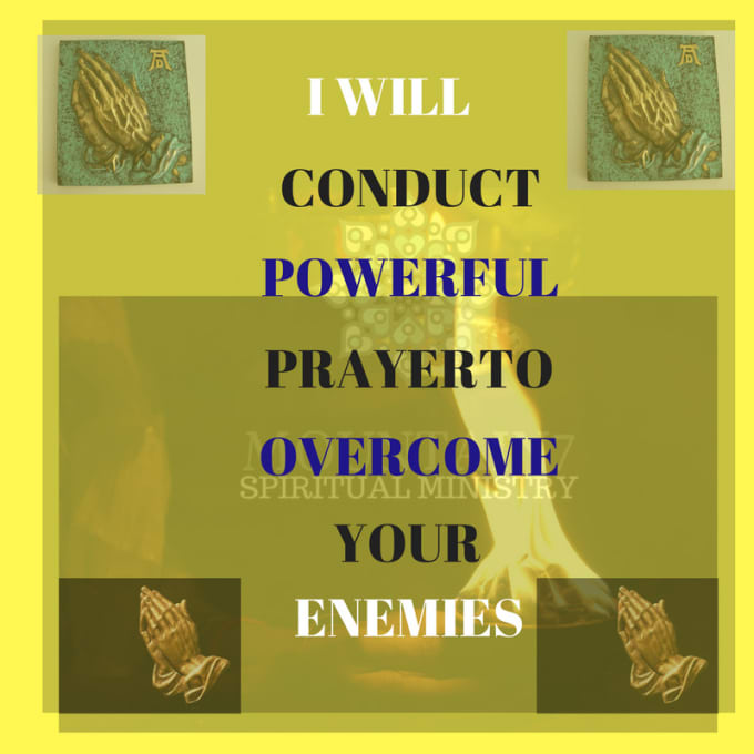 conduct powerful prayer to overcome your enemy