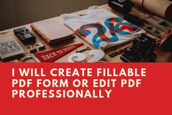 create fillable pdf form or edit PDF professionally