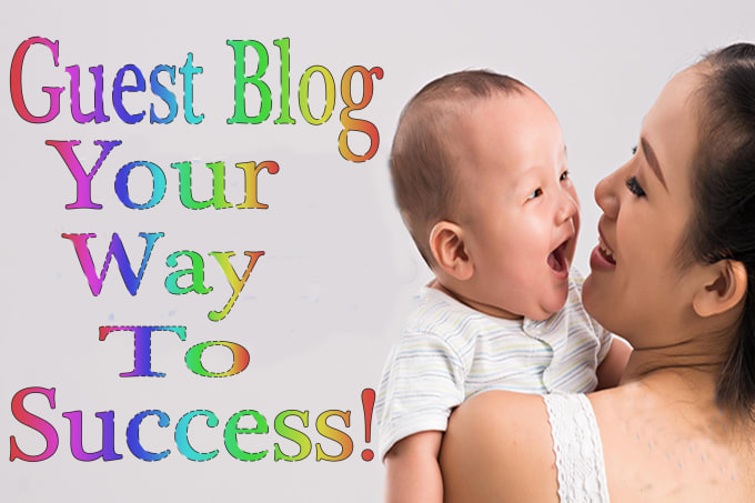 provide and publish a guest post on a mom blog