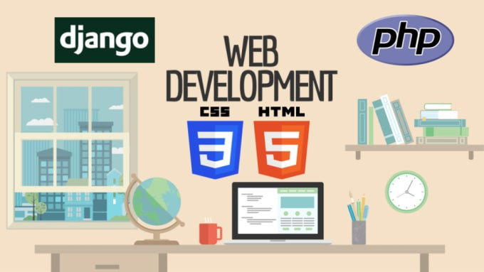 do any web development with django or PHP and bootstrap
