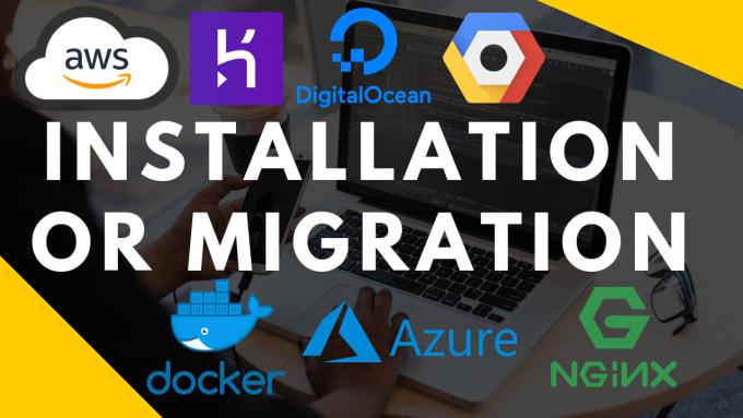 install or migrate your app on google cloud, digital ocean,azure,aws  ec2,heroku
