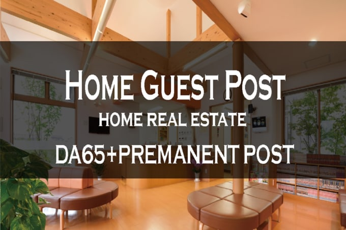 angela_daniela : I will publish your guest post on da65 pa 75 home blog for  $40 on www fiverr com