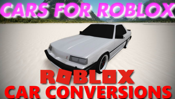 convert a car model to roblox