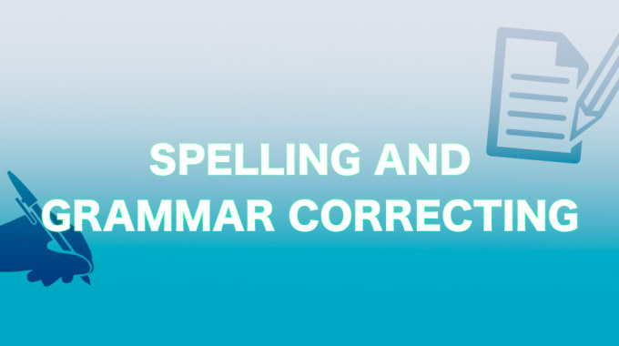 correct any spelling or grammar errors