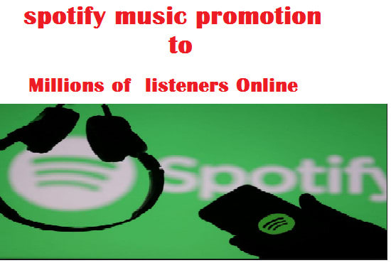 do spotify music promotion to millions of listeners online