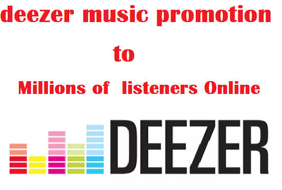 do deezer music promotion to millions of listeners online