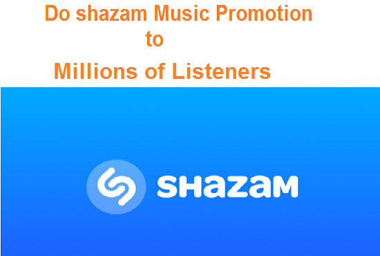 do shazam music promotion to millions of listeners online