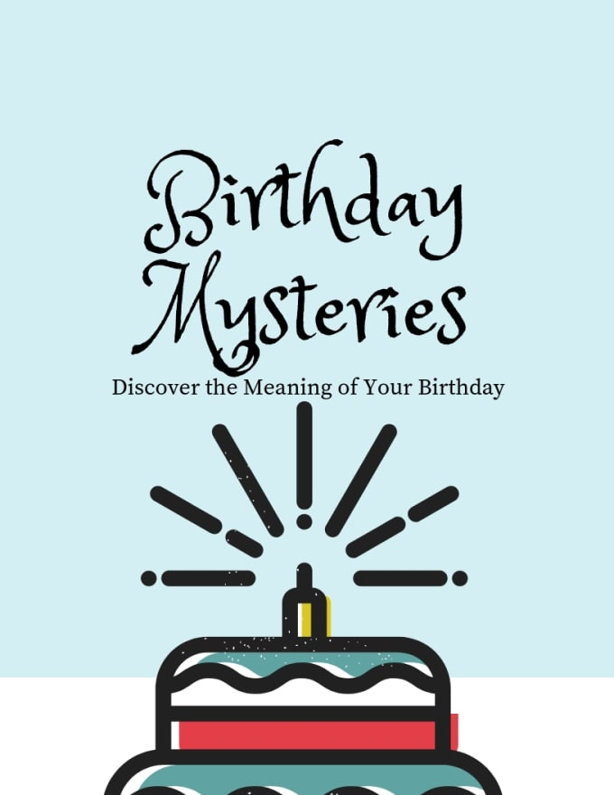help you discover the meaning of your birthday
